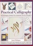 Practical Calligraphy, Janet Mehigan, 1844765180