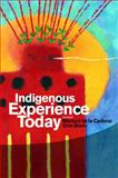 Indigenous Experience Today, , 1845205189