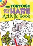 Tortoise and the Hare, Susan Shaw-Russell and Activity Books Staff, 0486475182