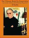 The Ultimate Book on Songwriting, Al Kasha, 1483925188