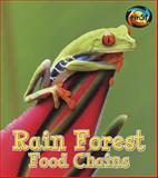 Rain Forest Food Chains, Angela Royston, 1484605187