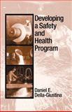 Developing a Safety and Health Program, Della-Giustina, Daniel E., 1566705185