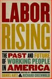 Labor Rising, Richard Greenwald, Daniel Katz, 1595585184