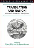 Translation and Nation : Towards a Cultural Politics of Englishness, , 1853595187