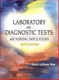 Laboratory and Diagnostic Tests with Nursing Implications, Kee, Joyce L., 0130305197