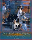 Social Work, Social Welfare and American Society, Popple and Leighninger, Leslie, 0205335195