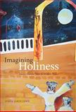 Imagining Holiness : Classic Hasidic Tales in Modern Times, Lewis, Justin Jaron, 0773535195