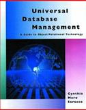 Understanding Universal DBMSs : A Manager's Introduction to Object-Relational Technology, Saracco, Cynthia M., 1558605193