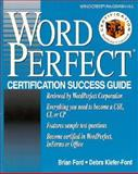 WordPerfect Certification Success Guide, Brian Ford and Debra Ford, 0070215197