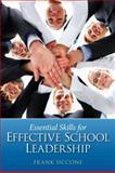 Essential Skills for Effective School Leadership, Siccone, Frank, 0131385194