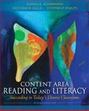 Content Area Reading and Literacy : Succeeding in Today's Diverse Classrooms, Alvermann, Donna E. and Gillis, Victoria R., 0132685191