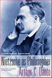 Nietzsche as Philosopher, Danto, Arthur C., 023113519X