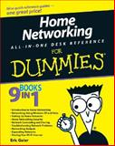 Home Networking All-in-One Desk Reference for Dummies, Eric Geier, 0470275197