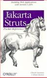 Jakarta Struts Pocket Reference, Cavaness, Chuck and Keeton, Brian, 0596005199