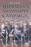 Sherman's Mississippi Campaign, Buck T. Foster, 0817315195