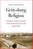 Gettysburg Religion, Steve Longenecker, 0823255190