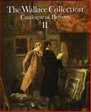 The Wallace Collection Catalogue of Pictures II, John Ingamells, 0900785195