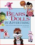 Bears and Dolls in Advertising, Robert Reed, 0930625196