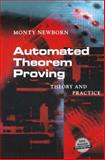 Automated Theorem Proving : Theory and Practice, Newborn, Monty, 1461265193