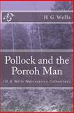 Pollock and the Porroh Man, H.g. Wells, 1497385199