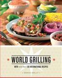 World Grilling, Denis Kelly, 1570615195