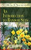 An Introduction to Random Sets, Nguyen, Hung T., 158488519X