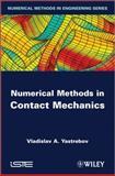 Numerical Methods in Contact Mechanics, Yastrebov, Vladislav A., 1848215193