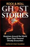 Rock and Roll Ghost Stories, Stacy McArdle, 1936185199