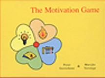 Rules for Playing the Motivation Game, Gerrickens, Peter and Verstege, Marijke, 0566085194