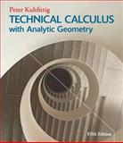 Technical Calculus with Analytic Geometry, Kuhfittig, Peter, 1133945198