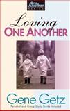 Loving One Another, Gene A. Getz, 1564765199