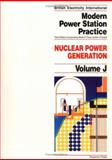 Nuclear Power Generation Vol. J, British Electricity International Staff and Myerscough, P. B., 0080405193
