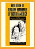 Evolution of Tertiary Mammals of North America : Terrestrial Carnivores, Ungulates, and Ungulate Like Mammals, , 0521355192