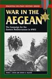 War in the Aegean, Peter C. Smith, 0811735192