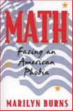 Math : Facing an American Phobia, Burns, Marilyn, 0941355195