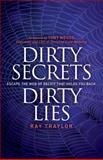 Dirty Secrets, Dirty Lies, Ray Traylor, 1614485194