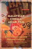 Malaysian Cinema, Asian Film : Border Crossings and National Cultures, van der Heide, William, 9053565191