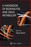 A Handbook of Bioanalysis and Drug Metabolism, , 0415275199
