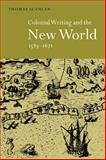 Colonial Writing and the New World, 1583-1671 9780521035194