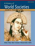 A History of World Societies Volume B: from 800 To 1815, McKay, John P. and Hill, Bennett D., 1457685191