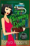 A Charming Spell, Tonya Kappes, 1494215195