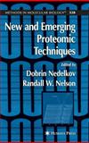 New and Emerging Proteomic Techniques, , 1588295192