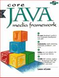 Core Java Media Frame Work, DeCarmo, Linden, 0130115193