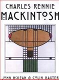 Charles Rennie Mackintosh 9780896585195