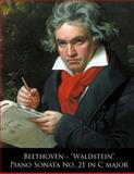 Beethoven - Waldstein Piano Sonata No. 21 in C Major, Ludwig van Beethoven and L. Beethoven., 1499705190