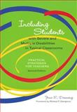 Including Students with Severe and Multiple Disabilities in Typical Classrooms : Practical Strategies for Teachers, Downing, June E. and Eichinger, Joanne, 1557665192