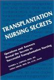 Transplantation Nursing Secrets, Cupples, Sandra A. and Ohler, Linda, 1560535199
