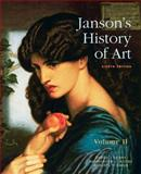 Janson's History of Art Vol. 2 : The Western Tradition, Davies, Penelope J. E. and Denny, Walter B., 0205685196