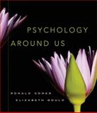 Psychology Around Us, Comer, Ronald J. and Gould, Elizabeth, 0471385190