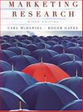 Marketing Research, McDaniel, Carl and Gates, Roger, 0471455199